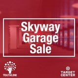 Target Center announces Skyway Garage Sale to benefit YouthLink