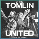 Just Announced: Chris Tomlin + UNITED on February 26, 2022