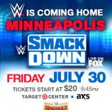 Just Announced: WWE SmackDown Live on July 30 at Target Center
